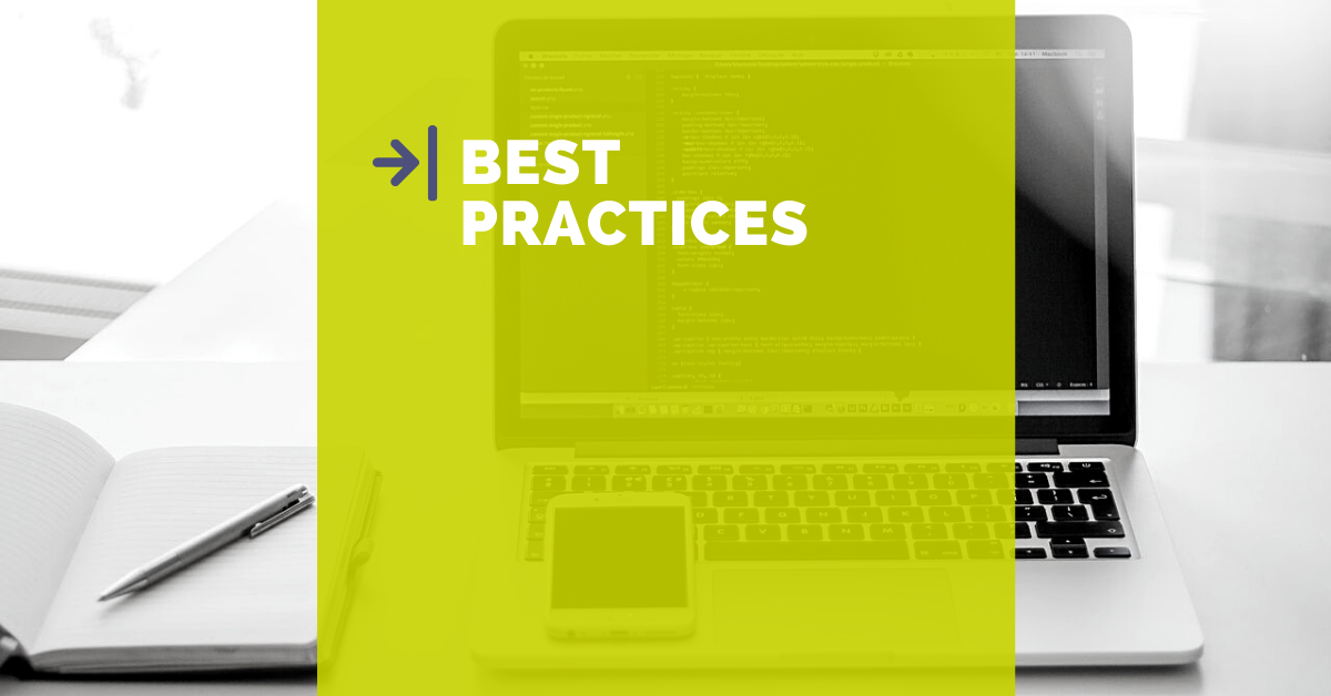 Best practices are the way to go
