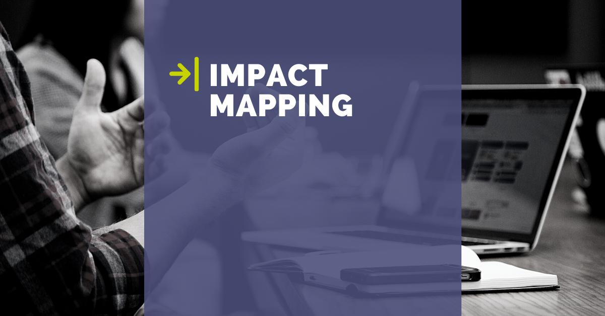 Definire strategie e priorità con l'Impact Mapping