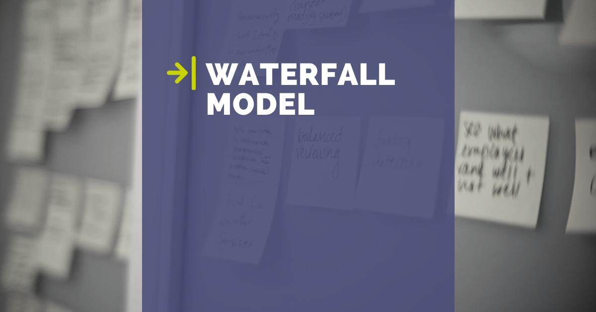 Modello di sviluppo Waterfall: la sua storia e i suoi limiti