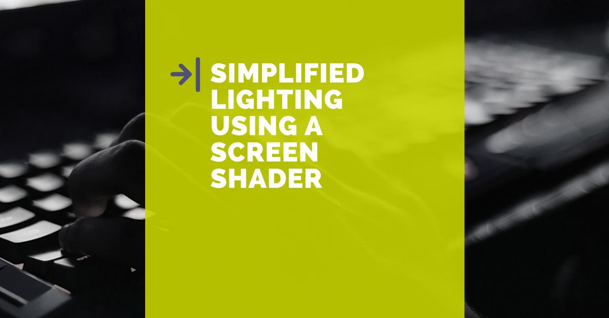 Illuminazione semplificata per Unity 2D usando uno screen shader